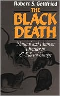 robert gottfrieds analytic view of the black death Unlike most editing & proofreading services, we edit for everything: grammar, spelling, punctuation, idea flow, sentence structure, & more get started now.
