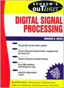Monson H. Hayes: Schaum's Outline of Digital Signal Processing