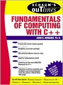 Book cover image of Schaum's Outline of Fundamentals of Computing with C++ by John R. Hubbard