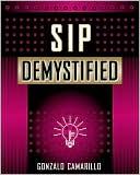 Gonzalo Camarillo: SIP Demystified