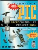 John Iovine: Pic Microcontroller Project Book : For Pic Basic and Pic Basic Pro Compliers