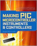 Harprit S. Sandhu: Making PIC Microcontroller Instruments and Controllers