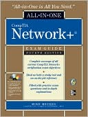 Michael Meyers: CompTIA Network+ All-in-One Exam Guide, Fourth Edition
