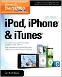 Guy Hart-Davis: How to Do Everything iPod, iPhone & iTunes, Fifth Edition