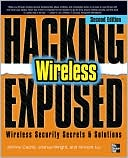 Johnny Cache: Hacking Exposed Wireless, Second Edition