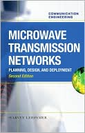 Harvey Lehpamer: Microwave Transmission Networks, Second Edition