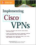 Adam Quiggle: Implementing Cisco Vpns