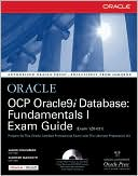 Jason Couchman: OCP Oracle9i Database: Fundamentals I Exam Guide