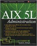Randal K. Michael: AIX 5L Administration