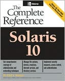Paul Watters: Solaris 10 The Complete Reference