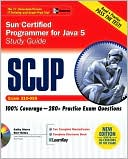 Katherine Sierra: SCJP Sun Certified Programmer for Java 5 Study Guide (Exam 310-055)