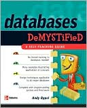 Andrew Oppel: Databases Demystified: A Self-Teaching Guide