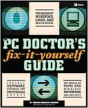 Adrian Kingsley-Hughes: The PC Doctor's Fix-it-Yourself Guide