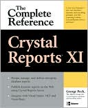 George Peck: Crystal Reports XI: The Complete Reference