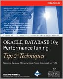 Richard J. Niemiec: Oracle Database 10g Performance Tuning Tips & Techniques