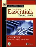 Michael Meyers: Mike Meyers' A+ Guide: Essentials (Exam 220-601)