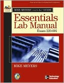 Michael Meyers: Mike Meyers' A+ Guide: Essentials Lab Manual (Exam 220-601)