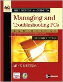 Michael Meyers: Mike Meyers' A+ Guide to Managing and Troubleshooting PCs Lab Manual