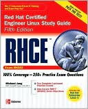 Michael Jang: RHCE Red Hat Certified Engineer Linux Study Guide (Exam RH302)