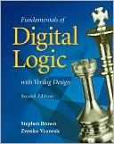 Stephen Brown: Fundamentals of Digital Logic with Verilog Design