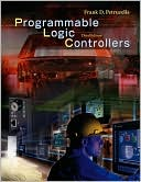 Frank D. Petruzella: Programmable Logic Controllers