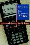 John W. Kenelly: Explorations With Texas Instruments TI-85