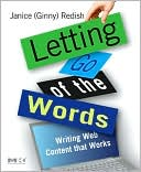 Janice (Ginny) Redish: Letting Go of the Words: Writing Web Content that Works