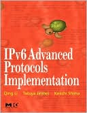 Qing Li: IPv6 Advanced Protocols Implementation [With 2 CDROMs]