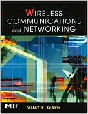 Vijay Garg: Wireless Communications and Networking