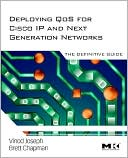 Vinod Joseph: Deploying QoS for Cisco IP and Next Generation Networks: The Definitive Guide