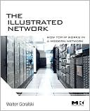 Walter Goralski: Illustrated Network: How TCP/IP Works in a Modern Network