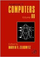 Marvin Zelkowitz: Advances in Computers, Vol. 80