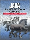 Joel Adams: Java : An Introduction to Computing