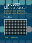 James L. Antonakos: The 68000 Microprocessor