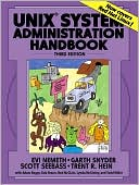 Evi Nemeth: UNIX System Administration Handbook