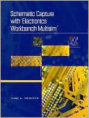 Marc E. Herniter: Schematic Capture With Electronics Workbench MultiSIM