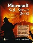 Carl H. Speshock: Microsoft SQL Server 2000 Database Administrator's Guidebook