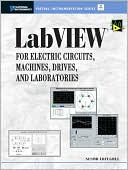 Nesimi Ertugrul: LabVIEW for Electric Circuits, Machines, Drives, and Laboratories