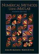 John H. Mathews: Numerical Methods Using MATLAB