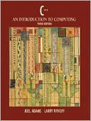 Joel Adams: C++: An Introduction to Computing