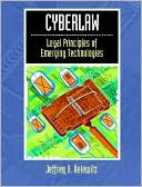 Jeffrey A. Helewitz: Cyberlaw: Legal Principles of Emerging Technologies