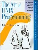 Eric S. Raymond: The Art of UNIX Programming