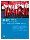 Charles Keenan: HP-UX CSE: Official Study Guide and Desk Reference