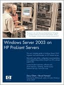 Gary L. Olsen: Windows Server 2003 on Proliants: Deployment Techniques and Management Tools for System Administrators