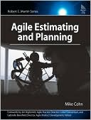 Mike Cohn: Agile Estimating and Planning (Robert C. Martin Series)