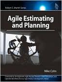 Mike Cohn: Agile Estimating and Planning (Robert C. Martin Series)