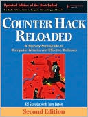 Edward Skoudis: Counter Hack Reloaded: A Step-by-Step Guide to Computer Attacks and Effective Defenses, 2nd Edition