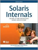 Richard McDougall: Solaris Internals: Solaris 10 and Open Solaris Kernel Architecture