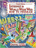 Paul J. Deitel: Internet & World Wide Web: How to Program
