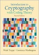 Wade Trappe: Introduction to Cryptography with Coding Theory